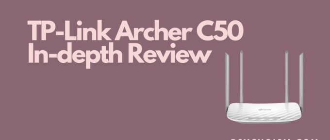 TP-Link Archer C50 In-depth Review